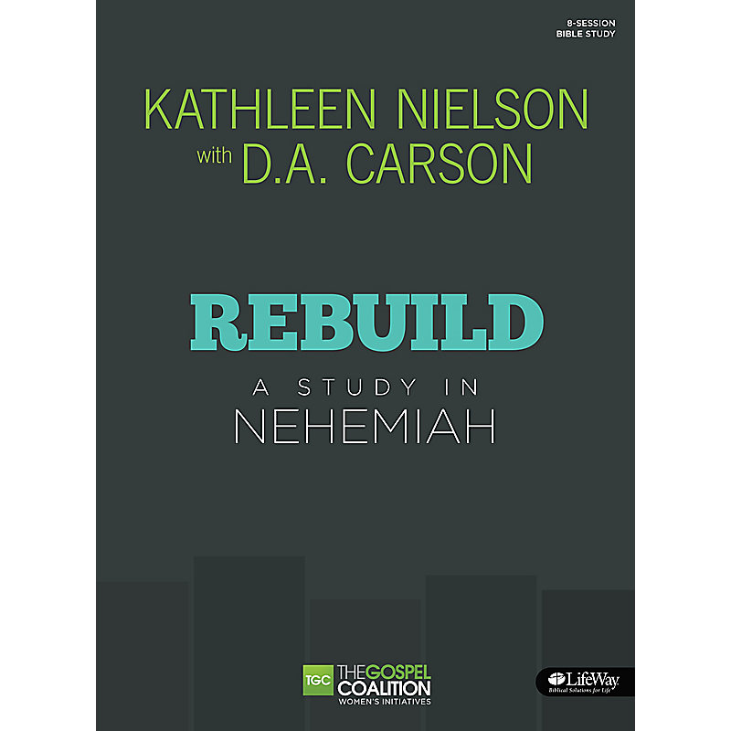 Rebuild - Bible Study Book