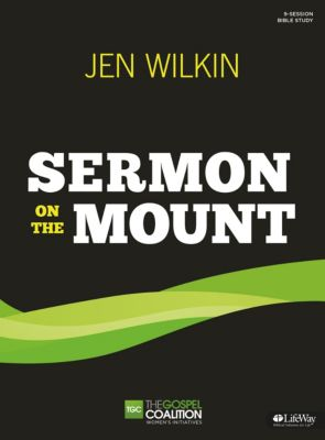 Sermon on the Mount Bible Study by Jen Wilkin