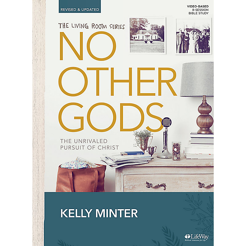 No Other Gods - Revised & Updated - Bible Study Book