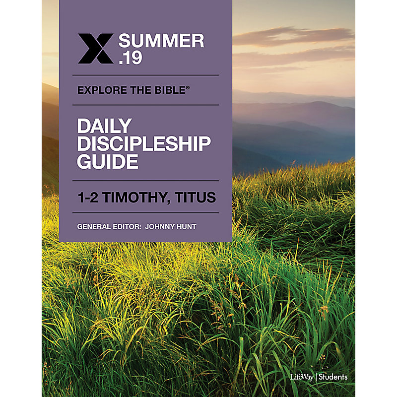 Explore the Bible: Students Daily Discipleship Guide - CSB - Summer 2019