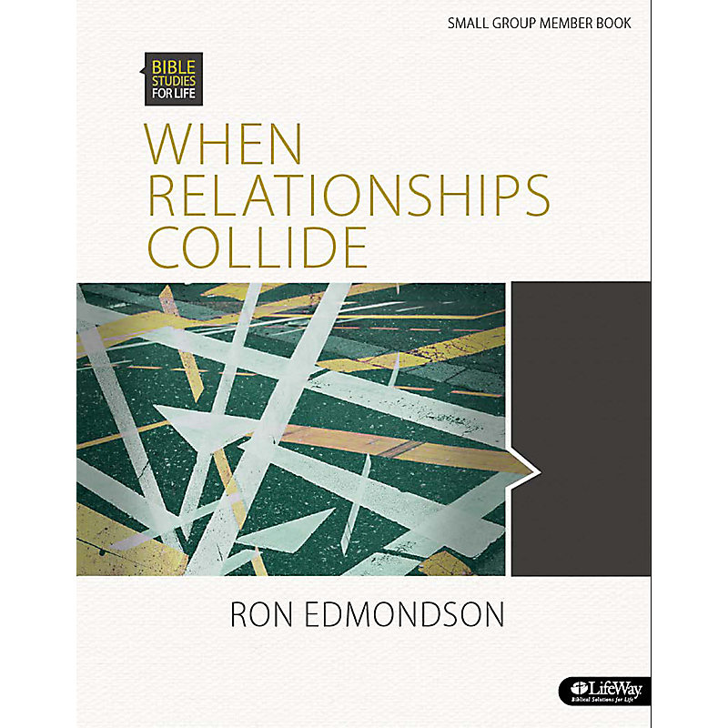 When Relationships Collide - Group Member Book