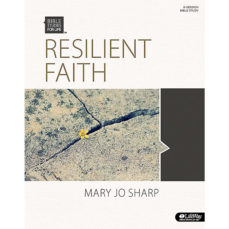 Bible Studies for Life: Resilient Faith - Bible Study Book