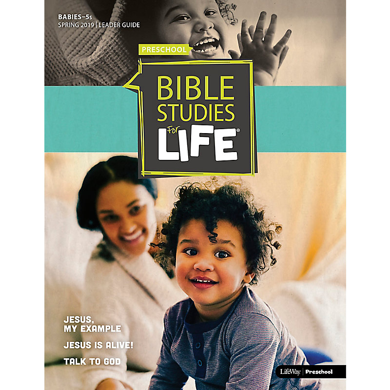 Bible Studies For Life: Babies-5s Leader Guide Spring 2019