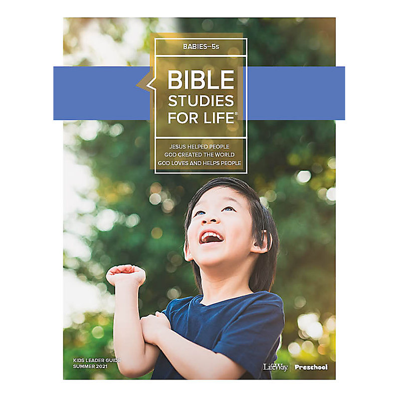 Bible Studies For Life: Babies-5s Leader Guide Summer 2021
