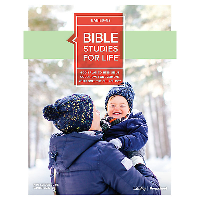 Bible Studies for Life: Babies-5s Leader Guide Winter 2021