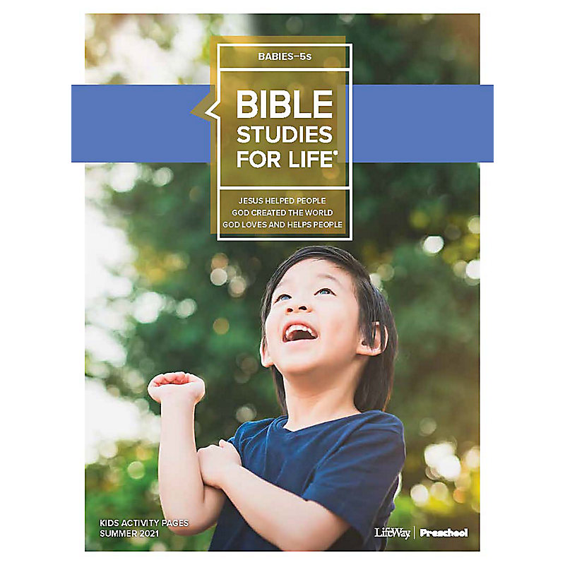 Bible Studies For Life: Babies-5s Activity Pages Summer 2021