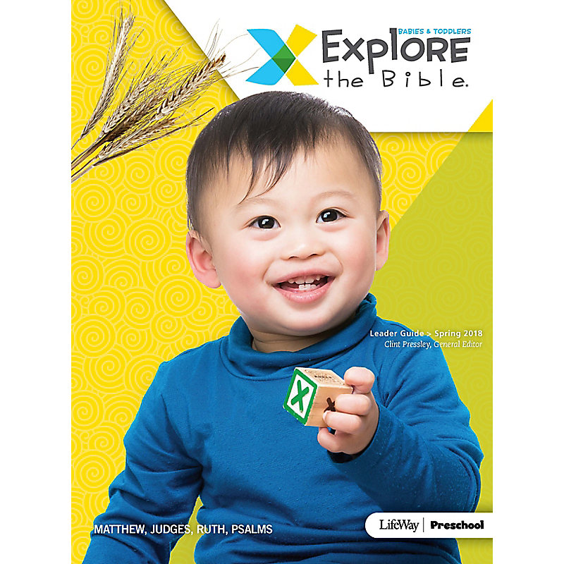 Explore the Bible: Babies & Toddlers Leader Guide - Spring 2018
