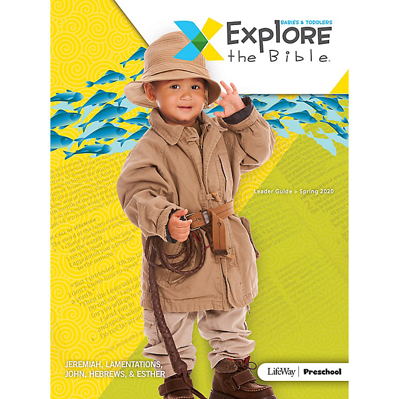 Explore the Bible: Babies & Toddlers Leader Guide - Spring 2020
