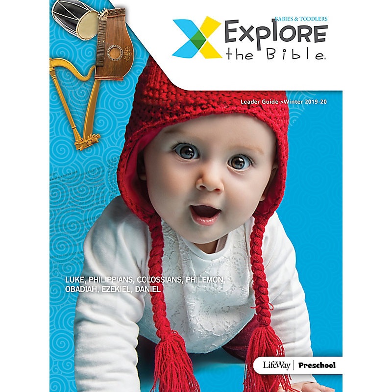 Explore the Bible: Babies & Toddlers Leader Guide - Winter 2020