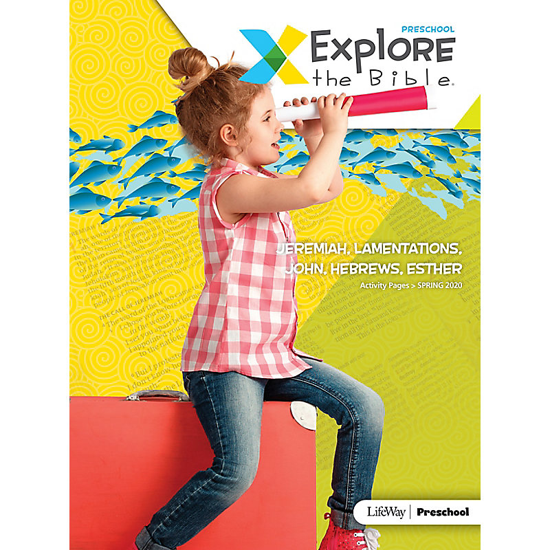 Explore the Bible: Preschool Activity Pages - Spring 2020
