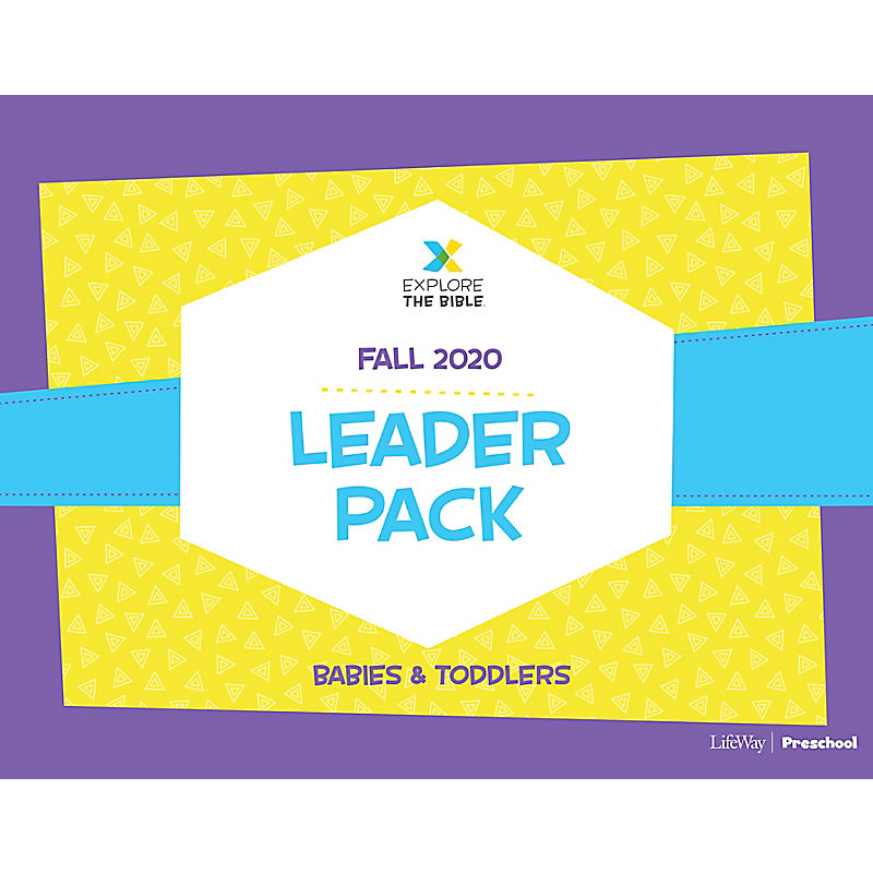Explore the Bible: Babies and Toddlers Leader Pack - Fall 2020