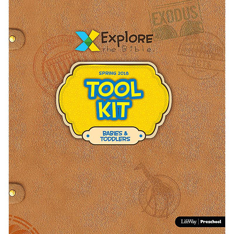 Explore the Bible: Babies & Toddlers Tool Kit - Spring 2018