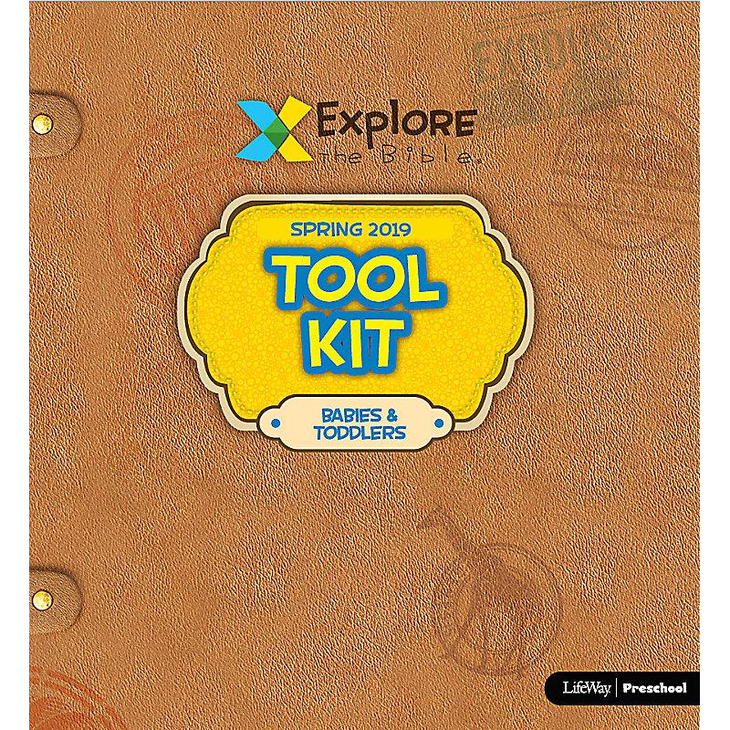 Explore the Bible: Babies & Toddlers Tool Kit - Spring 2019