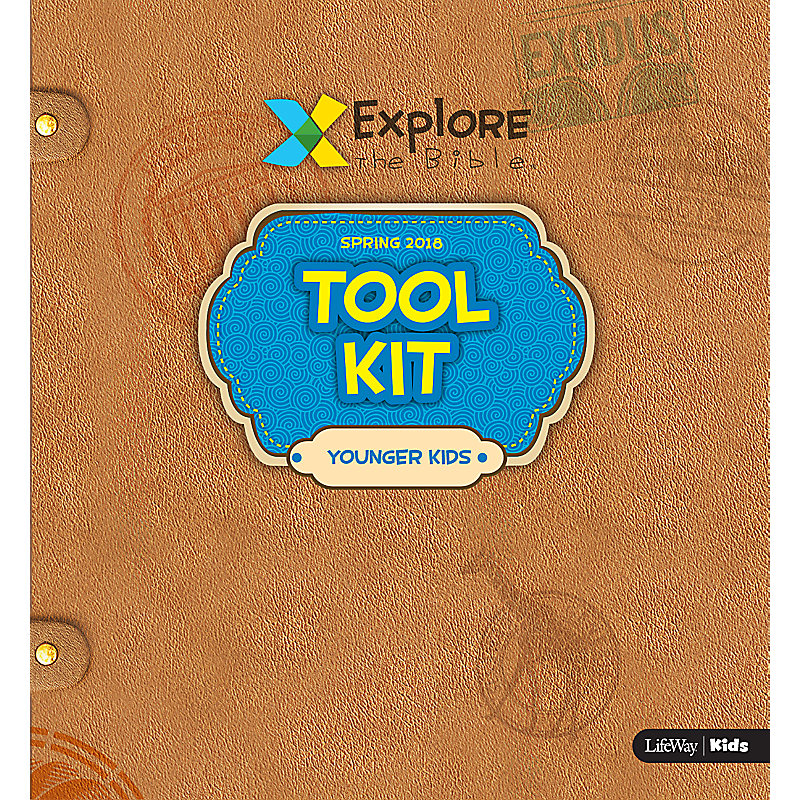 Explore the Bible: Younger Kids Tool Kit - Spring 2018