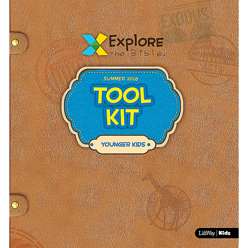 Explore the Bible: Younger Kids Tool Kit Summer 2018