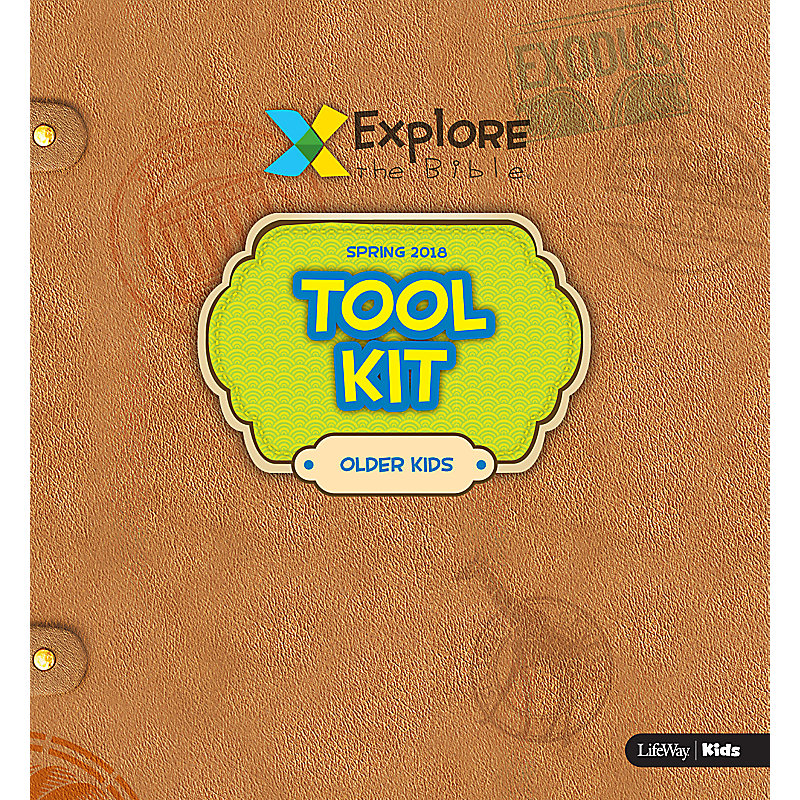 Explore the Bible: Older Kids Tool Kit - Spring 2018