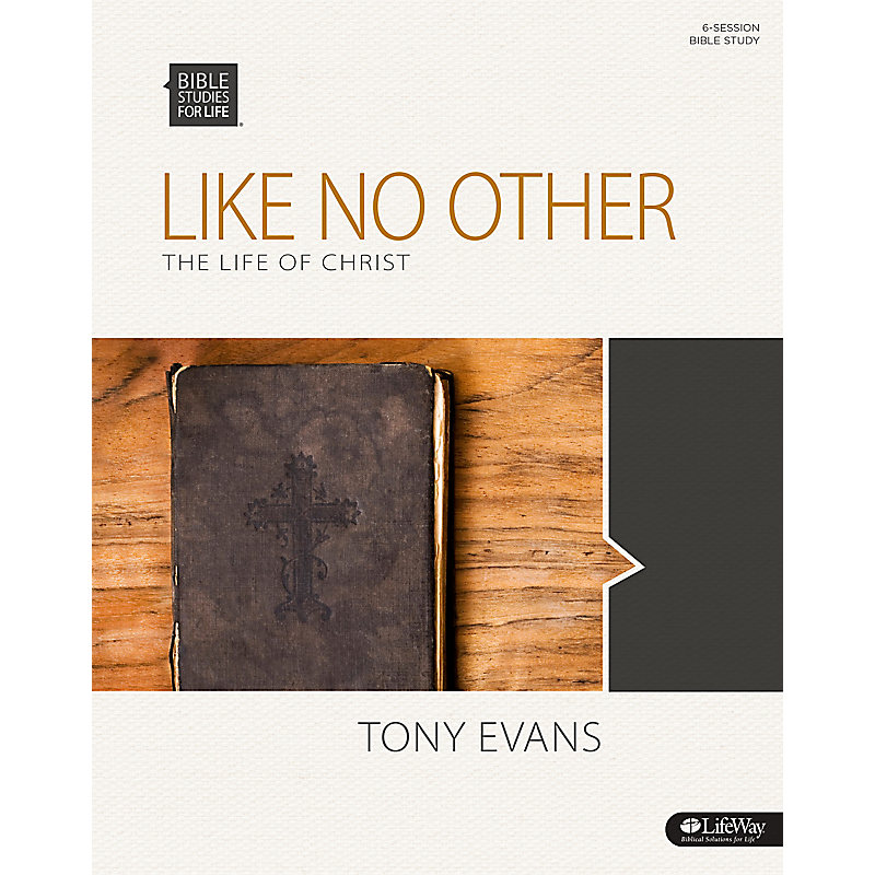 Bible Studies for Life: Like No Other - Bible Study Book
