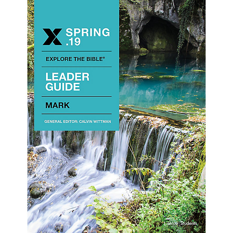 Explore the Bible: Students Leader Guide - Spring 2019