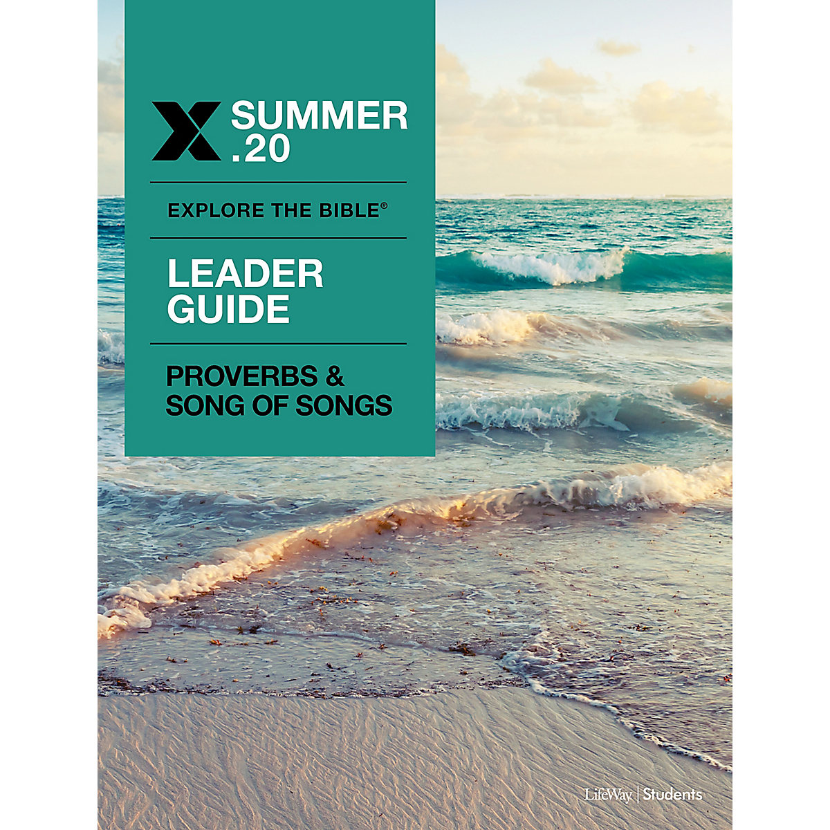 Explore the Bible: Students Leader Guide - Summer 2020