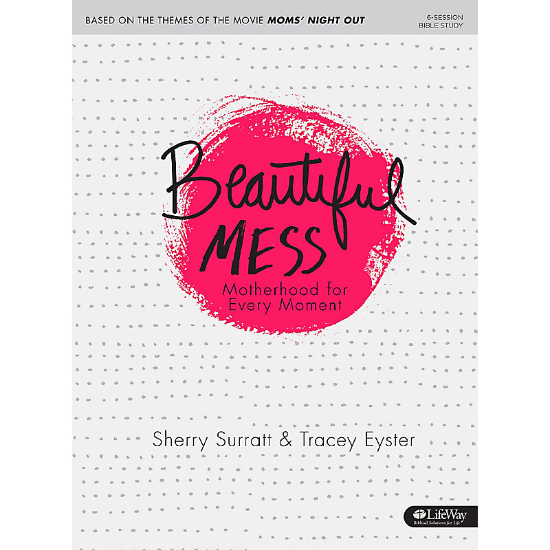 Beautiful Mess - Bible Study Book