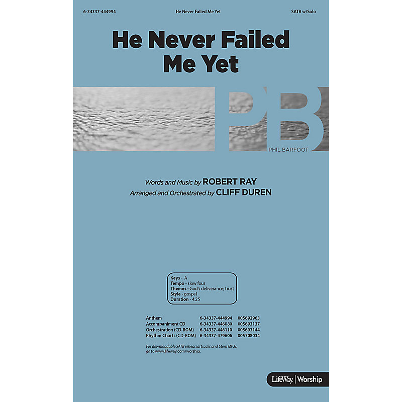 He Never Failed Me Yet - Downloadable Listening Track