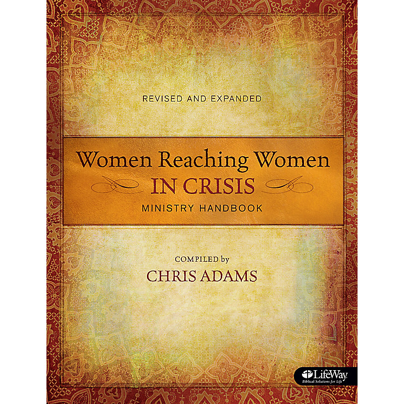 Women Reaching Women in Crisis (Revised & Expanded)