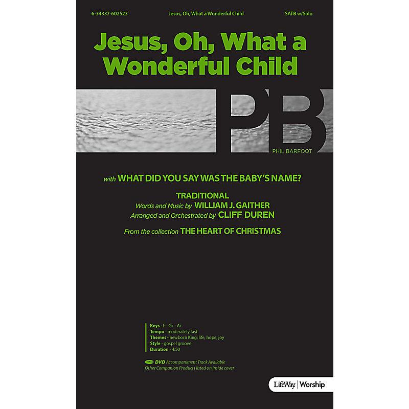 Jesus, O What a Wonderful Child - Downloadable Anthem (Min. 10)