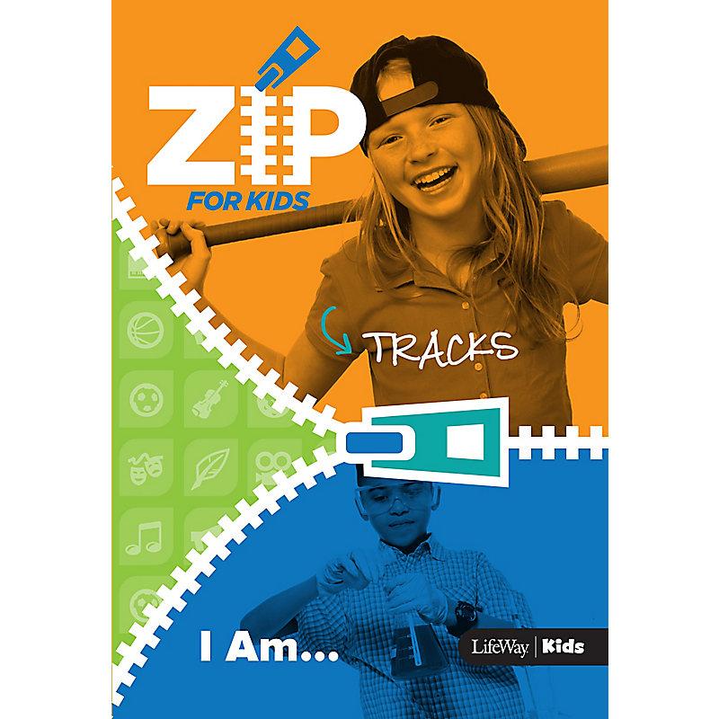 Zip for Kids: I AM - Zip Tracks