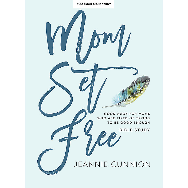 Mom Set Free -  Bible Study Book