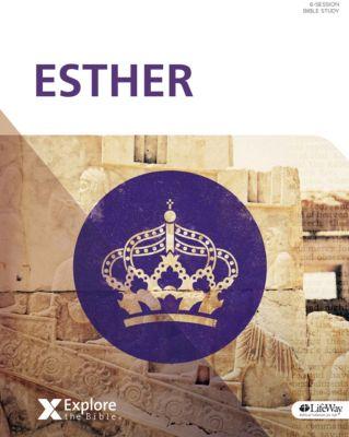 Esther Bible Study Book Of Esther Bible Study Lifeway