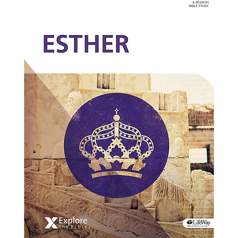 Explore the Bible: Esther - Bible Study Book