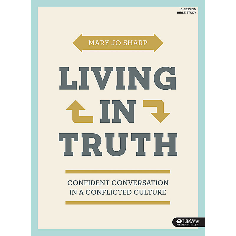 Living in Truth - Bible Study Book