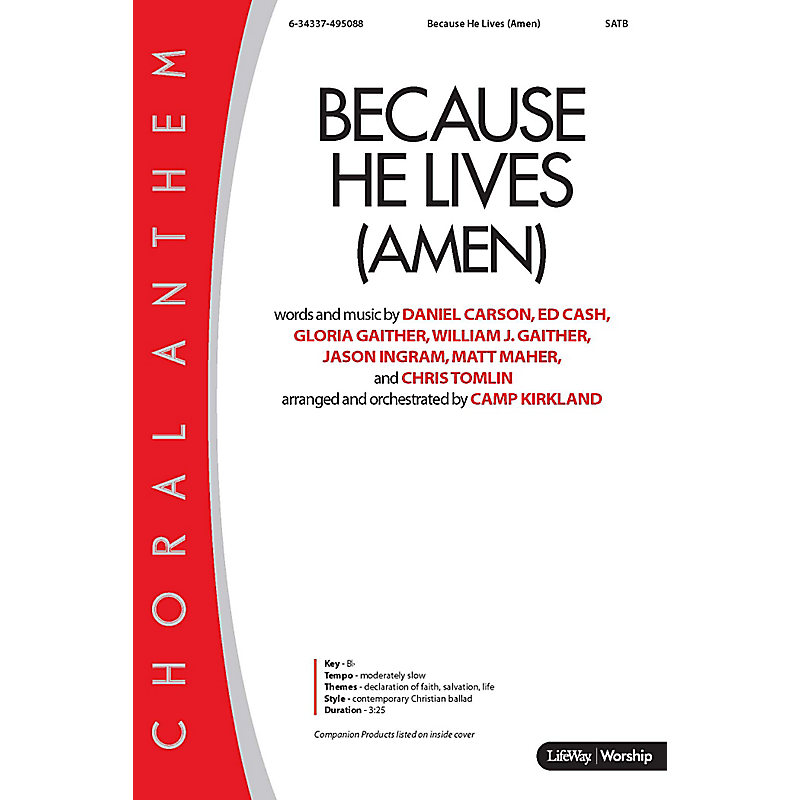 Because He Lives (Amen) - Anthem