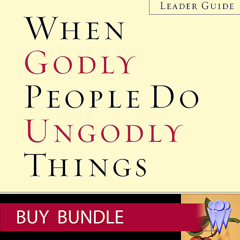 When Godly People Do Ungodly Things - Video Bundle - Group Use - Buy
