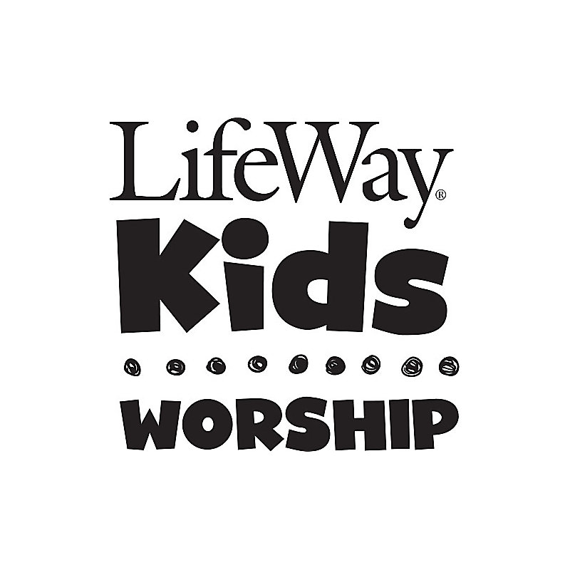 LifeWay Kids Worship: These Are The Names Of God - Audio