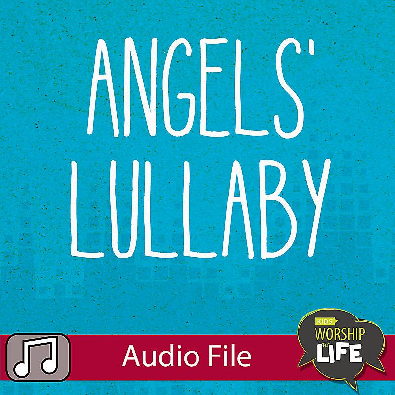 LIfeWay Kids Worship: Angels' Lullaby - Audio