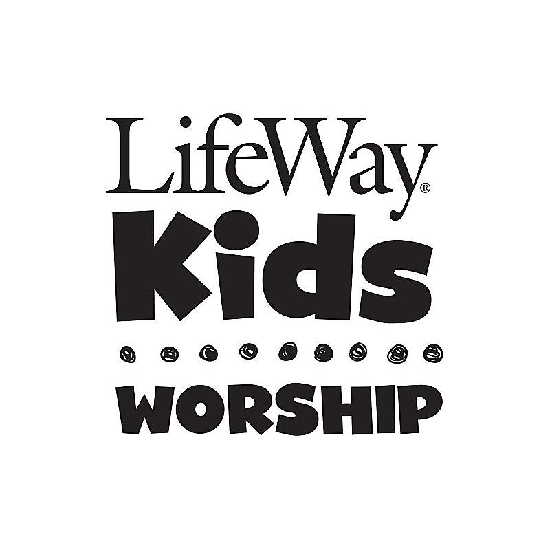 LifeWay Kids Worship: Great Big Family of God - Audio