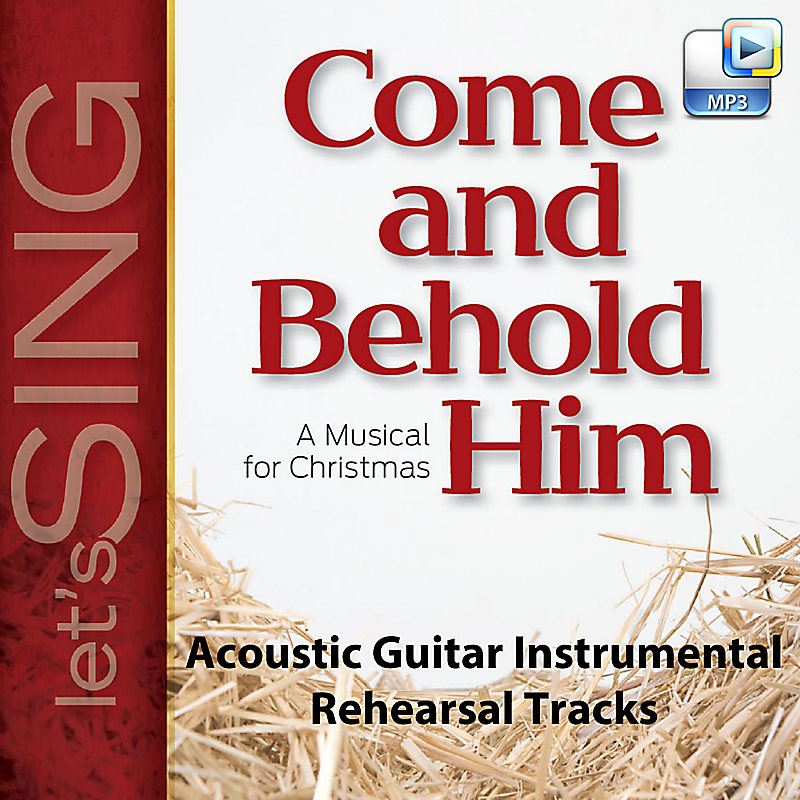 Come and Behold Him - Downloadable Acoustic Guitar Instrumental Rehearsal  Tracks (FULL ALBUM)