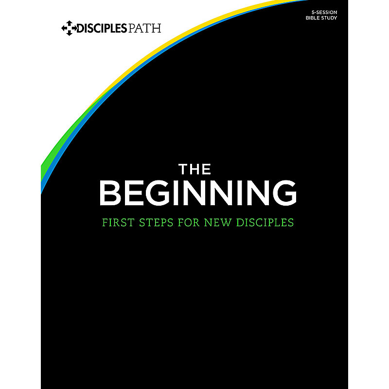 The Beginning: First Steps for New Disciples Workbook (Package of 10)