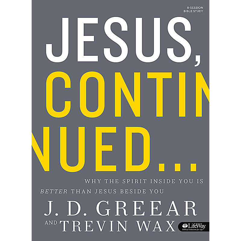 Jesus, Continued - Bible Study Book