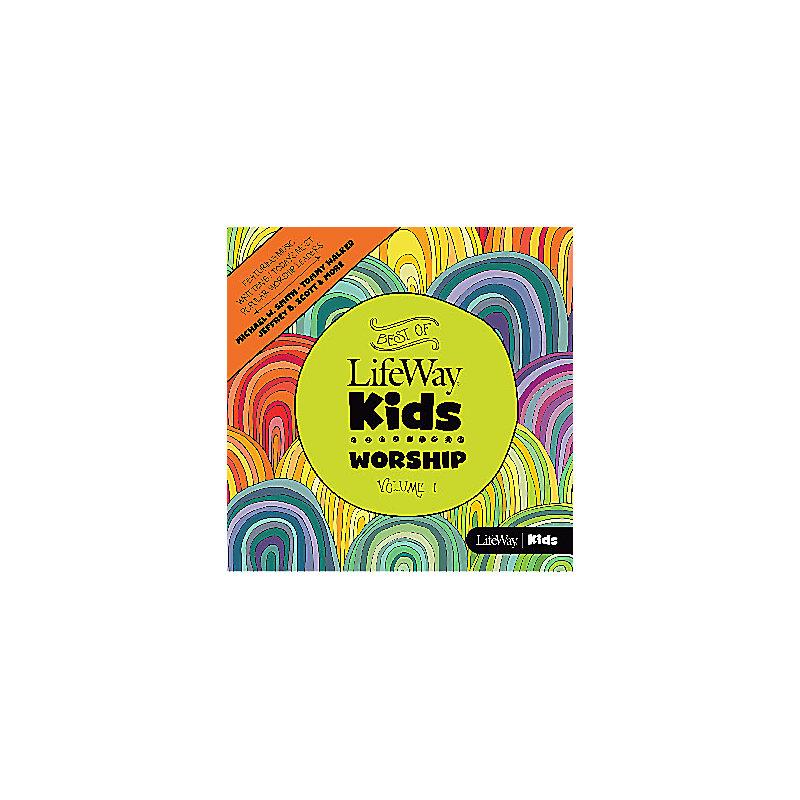 LifeWay Kids Worship:  Best of LifeWay Kids Worship Volume 1