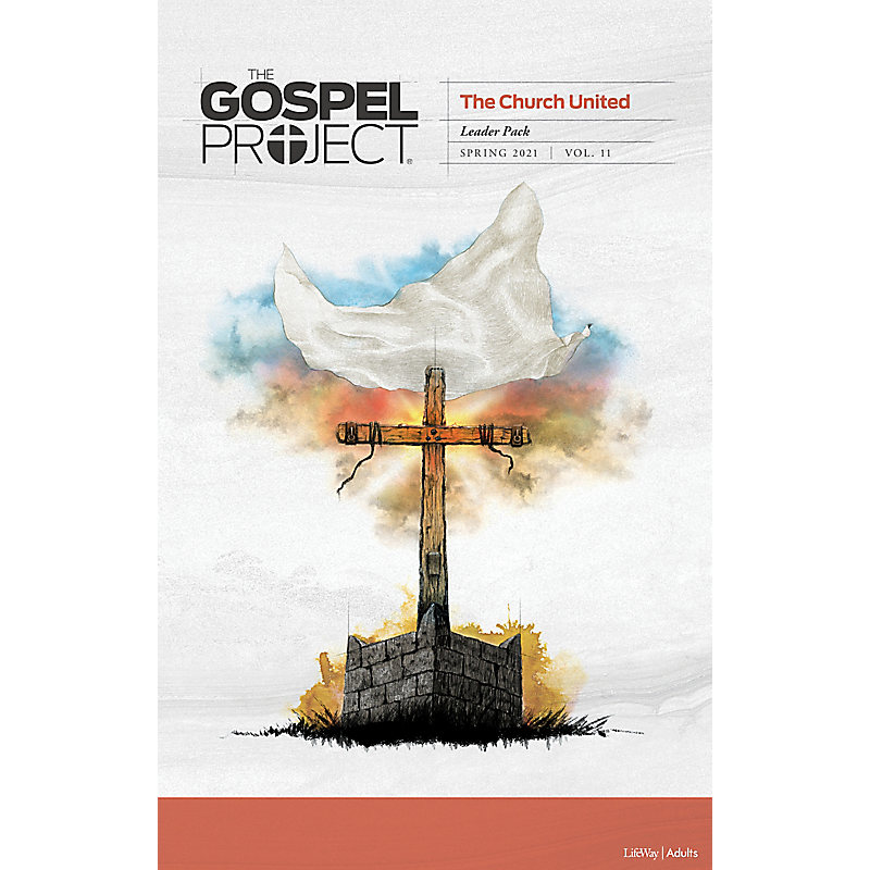 The Gospel Project for Adults: Leader Pack - Spring 2021