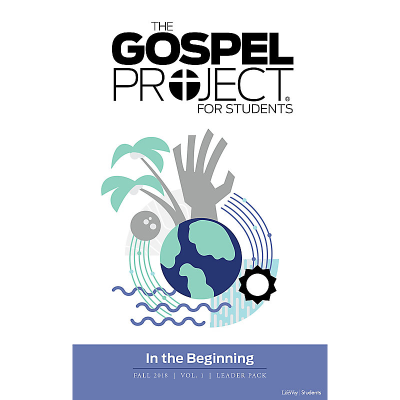 The Gospel Project for Students Leader Pack - Fall 2018