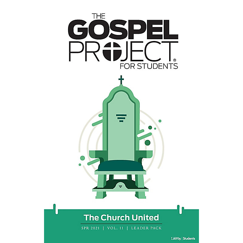 The The Gospel Project: Students - Leader Pack - Spring 2021