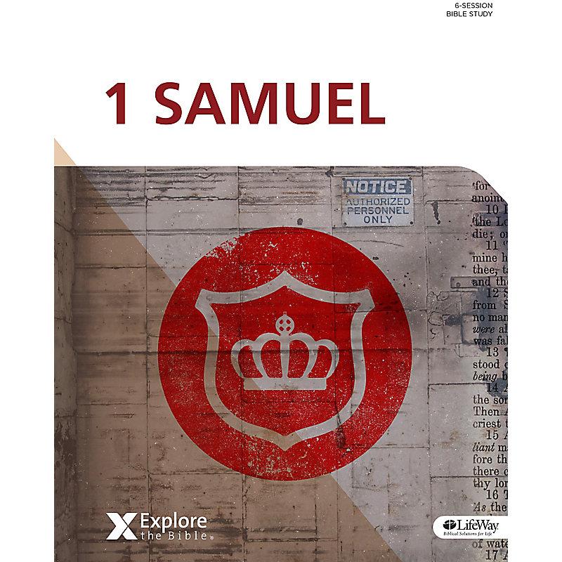Explore the Bible: 1 Samuel Bible Study Book