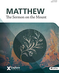 Explore the Bible: Matthew: The Sermon on the Mount