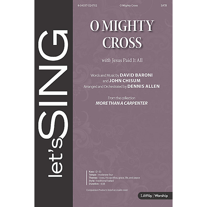 O Mighty Cross With Jesus Paid It All Anthem Lifeway