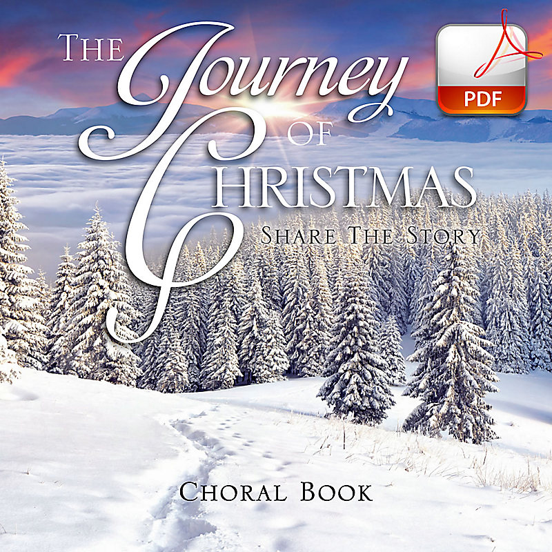 The Journey of Christmas - Downloadable Choral Book (Min. 10)