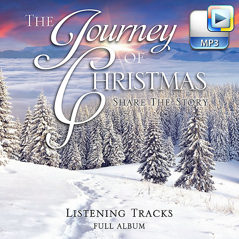 The Journey of Christmas - Downloadable Listening Tracks (FULL ALBUM)