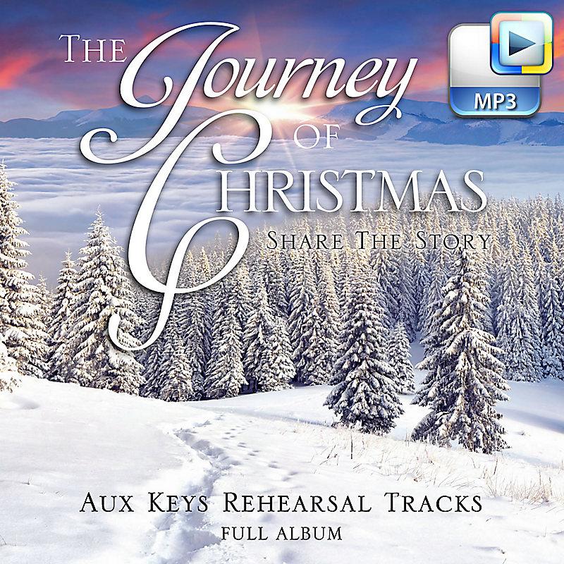 The Journey of Christmas - Downloadable Aux Keys Rehearsal Tracks (FULL ALBUM)
